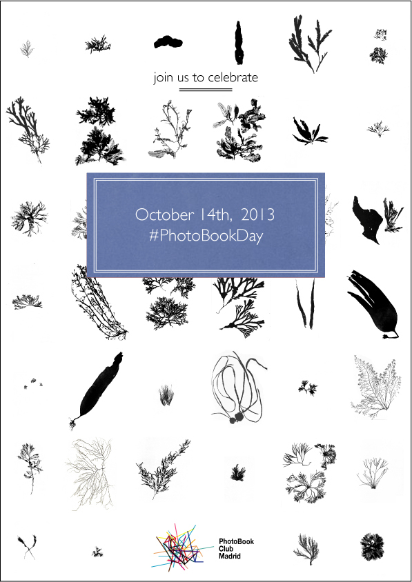 anuncio del PhotoBook Club Madrid para la celebración del día del fotolibro (PhotoBookDay) el 14.10.2013 PhotoBook Club Madrid announcement for the celebration of #PhotoBookDay on 14.10.2013