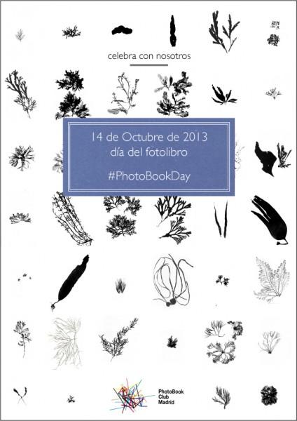 anuncio del PhotoBook Club Madrid para la celebración del día del fotolibro (PhotoBookDay) el 14.10.2013 PhotoBook Club Madrid announcement for the celebration of #PhotoBookDay on 14.10.2013