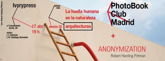 PBC20 La huella humana en la naturaleza - arquitecturas / Robert Harding Pittman / IvoryPress /  17 Abril 2013
