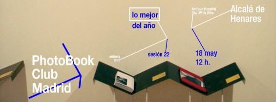 anuncio para la  sesión 22 del PhotoBook Club Madrid, en Alcalá de Henares Madrid, 18.05.2013