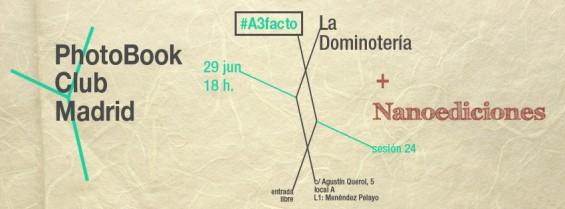 anuncio para la  sesión 24 del PhotoBook Club Madrid, en La Dominotería con Nanoediciones Madrid, 29.06.2013