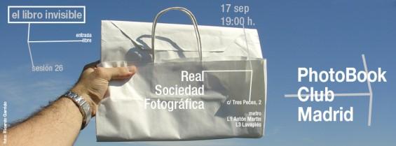 anuncio para la  sesión 26 del PhotoBook Club Madrid, en la Real Sociedad Fotográfica, Madrid, 17.09.2013