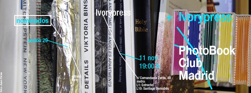 anuncio para la sesión 29 del PhotoBook Club Madrid, en Ivorypress, el 11.11.2013