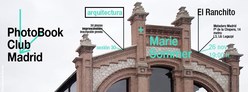 anuncio para la sesión 30 del PhotoBook Club Madrid, con el tema 'arquitectura' Madrid, 26.11.2013